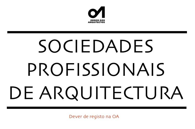 Sociedades Profissionais de Arquitectura: dever de registo na OA