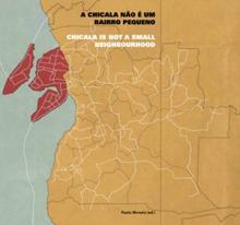 A Chicala não é um bairro pequeno