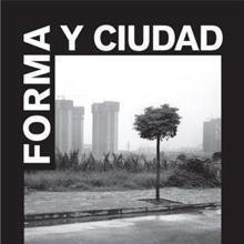 Forma y Ciudad –En los límites de la arquitectura y el urbanismo