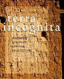 Terra Incognita. Discovering European Earth Architecture